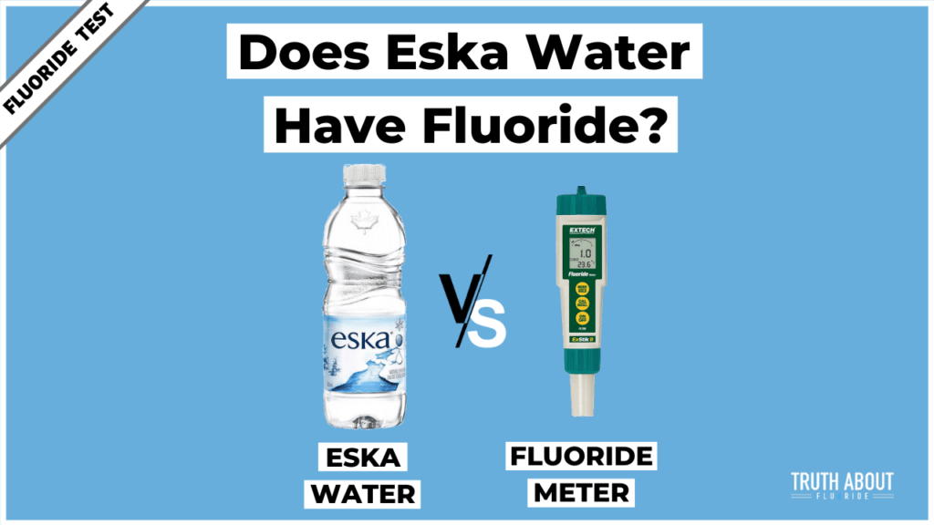 Does Eska Water Have Fluoride?