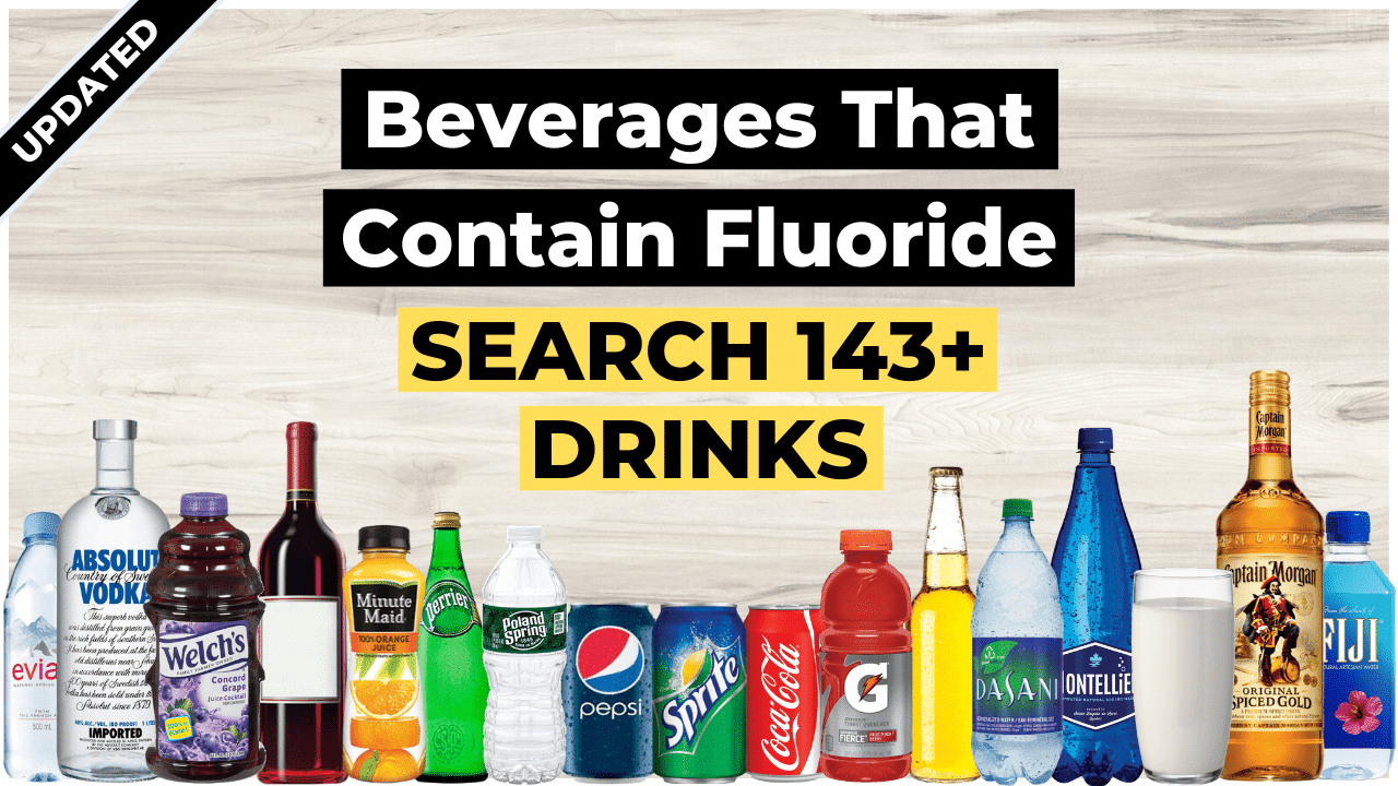 beverages that contain fluoride, search over 165 drinks