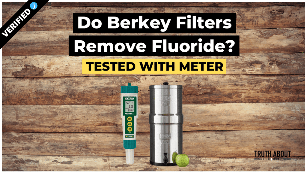 do berkey water filters remove fluoride? tested with meter