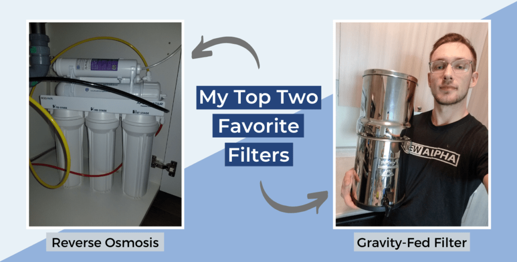 My top two favorite filters that fix cloudy tap water