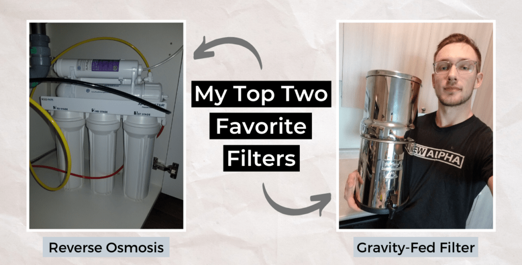 my top two favorite filters that remove fluoride