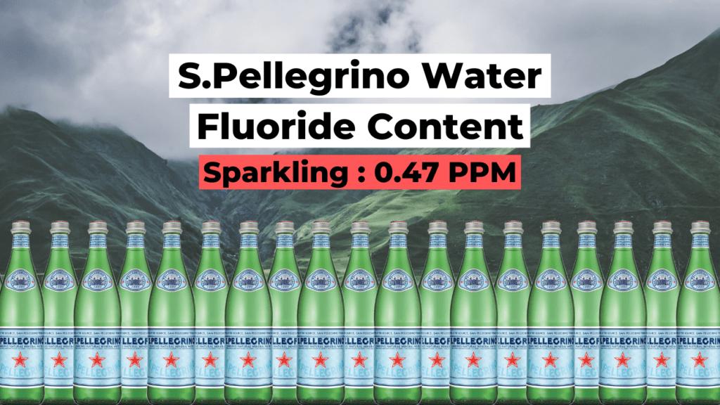 s.pellegrino water fluoride content, sparkling (0.47 ppm)