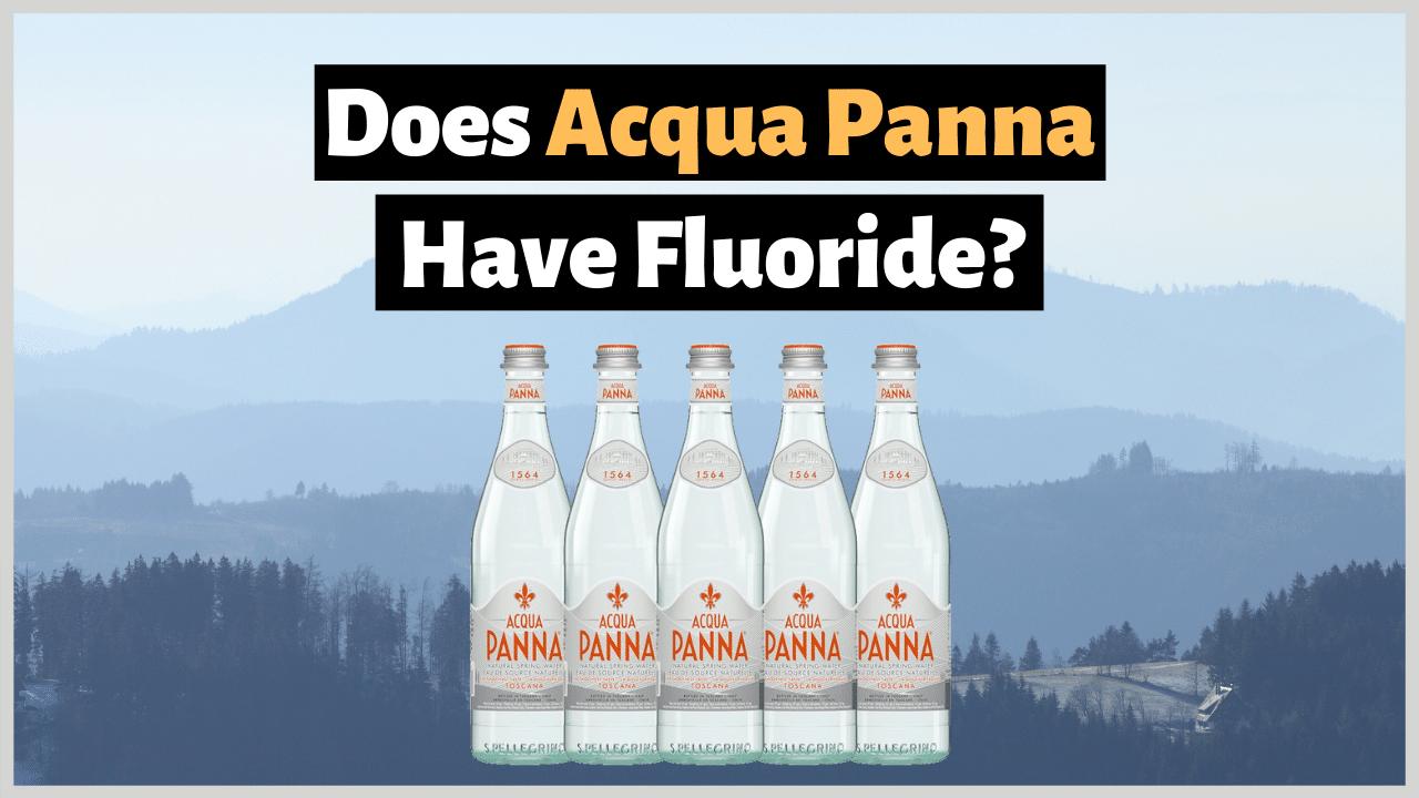 does acqua panna have fluoride