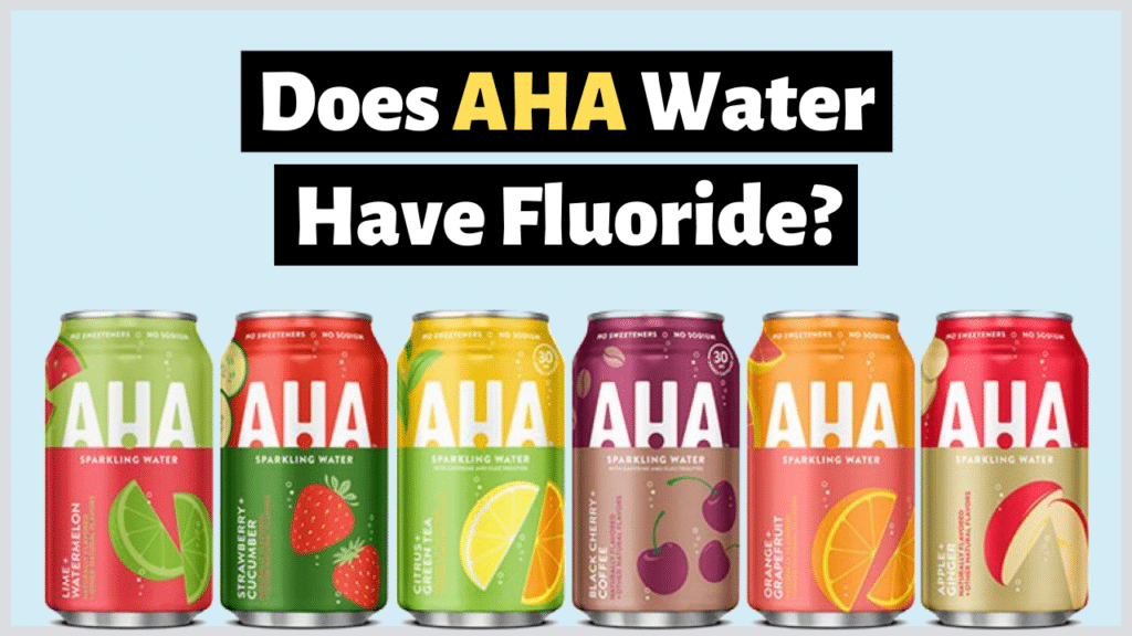 does aha water have fluoride